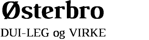 DUI – Ølsterbro